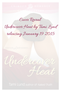 Cover Reveal - Undercover Heat by Tami-2